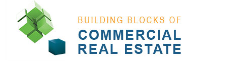 Building Blocks of Commercial Real Estate