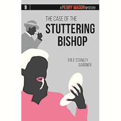 The Case of the Stuttering Bishop (Perry Mason #9)