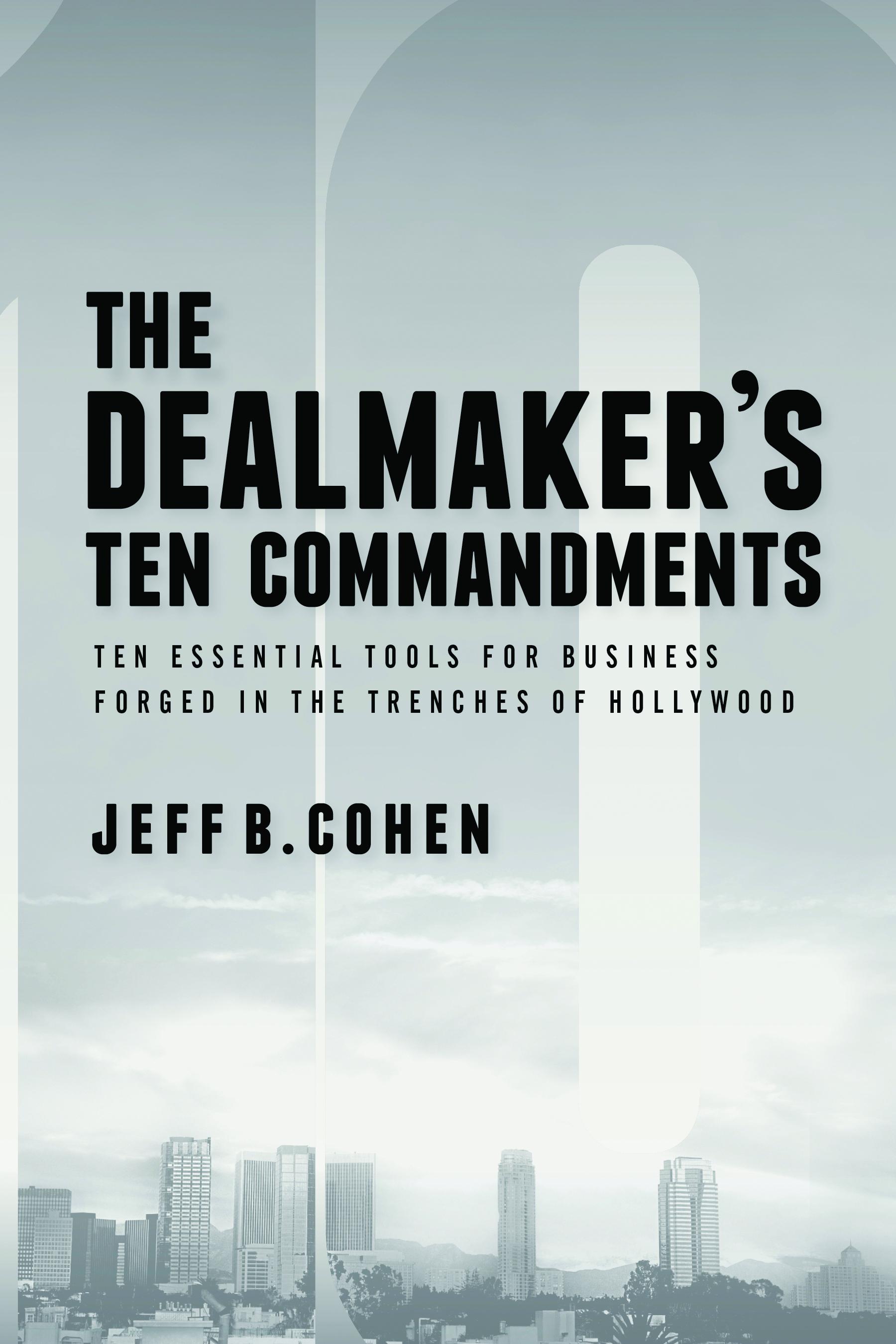 The Dealmakers Ten Commandments