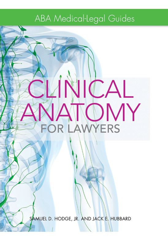 Aba Medical Legal Guides Clinical Anatomy