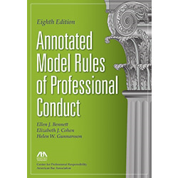 Annotated model rules of professional conduct 8th edition book annotated model rules of professional conduct 8th edition book and ebook package fandeluxe Images