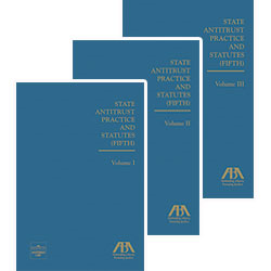 State Antitrust Practice and Statutes, Fifth Edition
