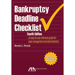 Bankruptcy Deadline Checklist, Fourth Edition