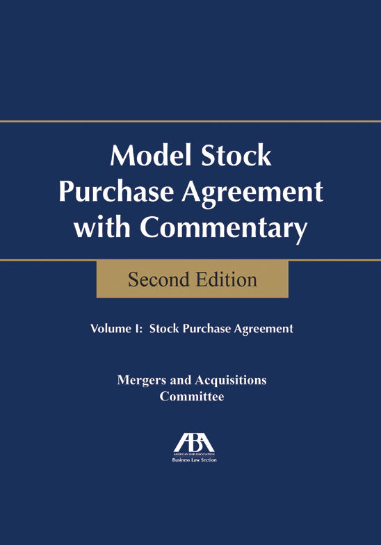 Model Stock Purchase Agreement With Commentary Second Edition