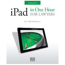 iPad in One Hour for Lawyers