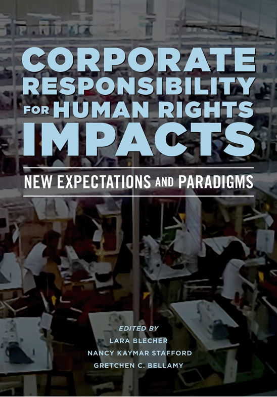 Corporate Responsibility for Human Rights Impacts