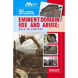 Eminent Domain Use And Abuse: Kelo In Court