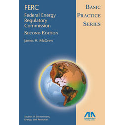 Basic Practice Series: FERC (Federal Energy Regulatory Commission)