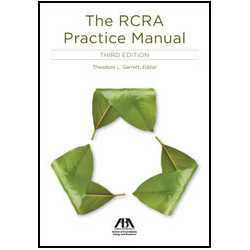 The RCRA Practice Manual, Third Edition