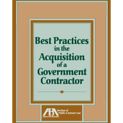 Best Practices in the Acquisition of a Government Contractor