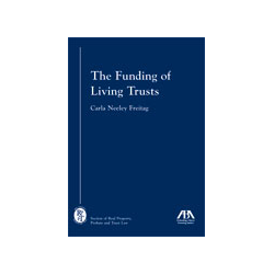 The Funding of Living Trusts