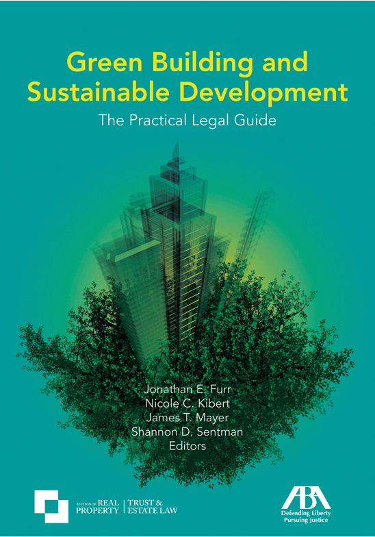 Green Building and Sustainable Development: The Practical Legal Guide