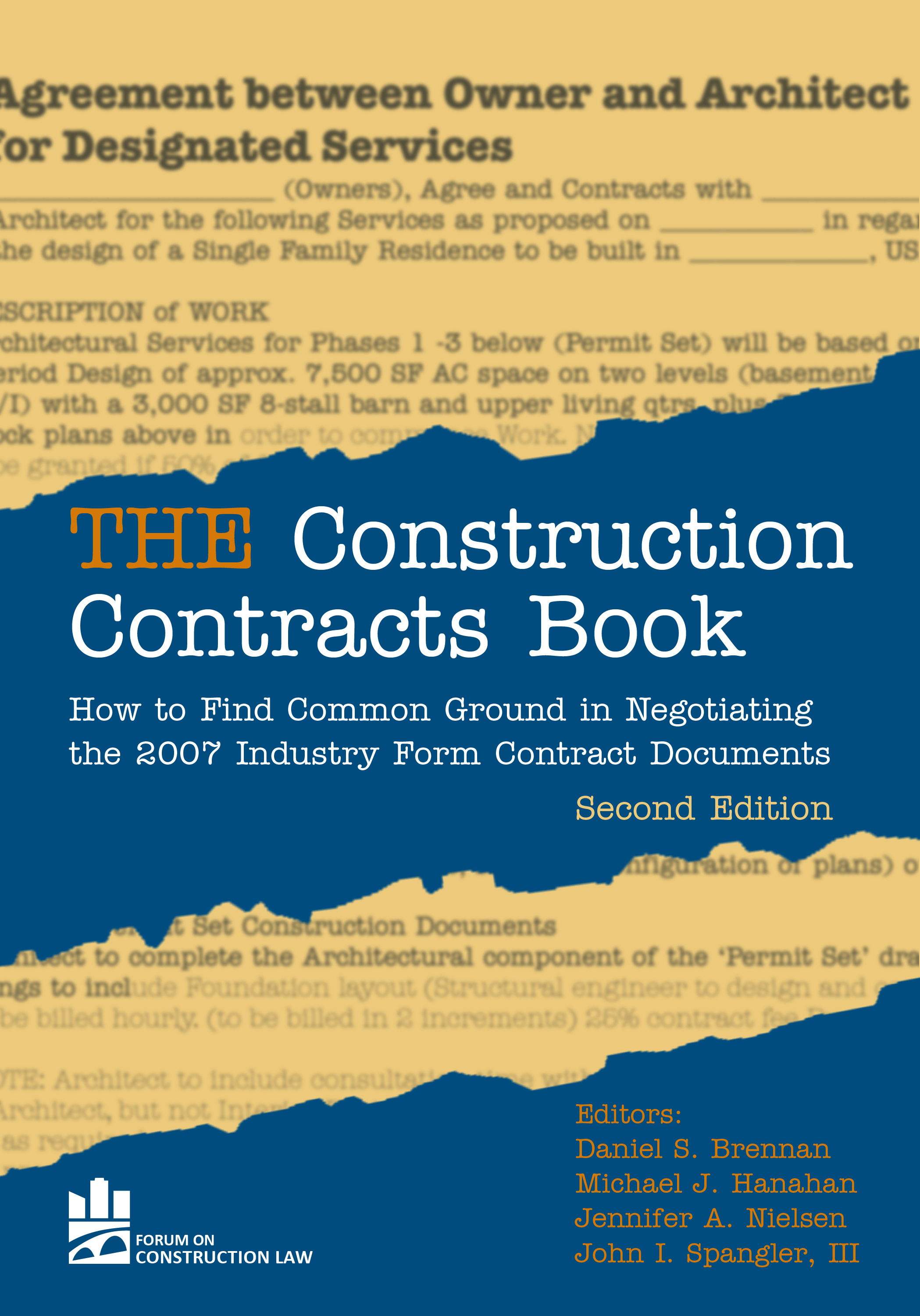 THE Construction Contracts Book: How to Find Common Ground in Negotiating Design and Construction Clauses, Second Edition