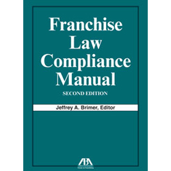 Franchise Law Compliance Manual, Second Edition