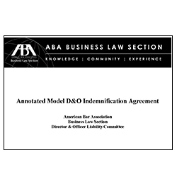 Annotated Model Director and Officer Indemnification Agreement