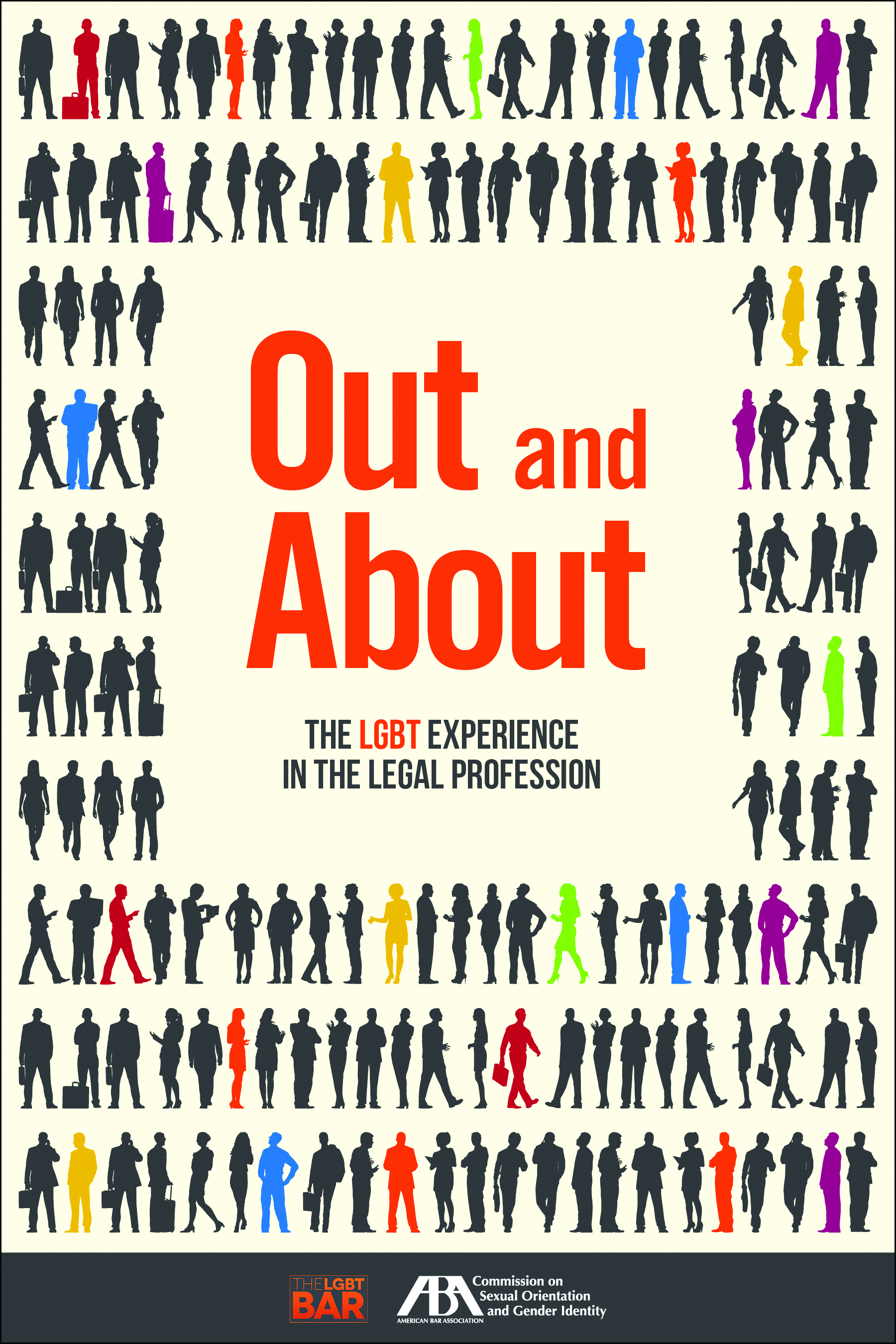 Out and About: The LGBT Experience in the Legal Profession