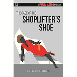 The Case of the Shoplifter's Shoe (Perry Mason #13)