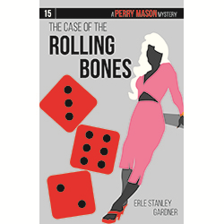 The Case of the Rolling Bones (Perry Mason #15)
