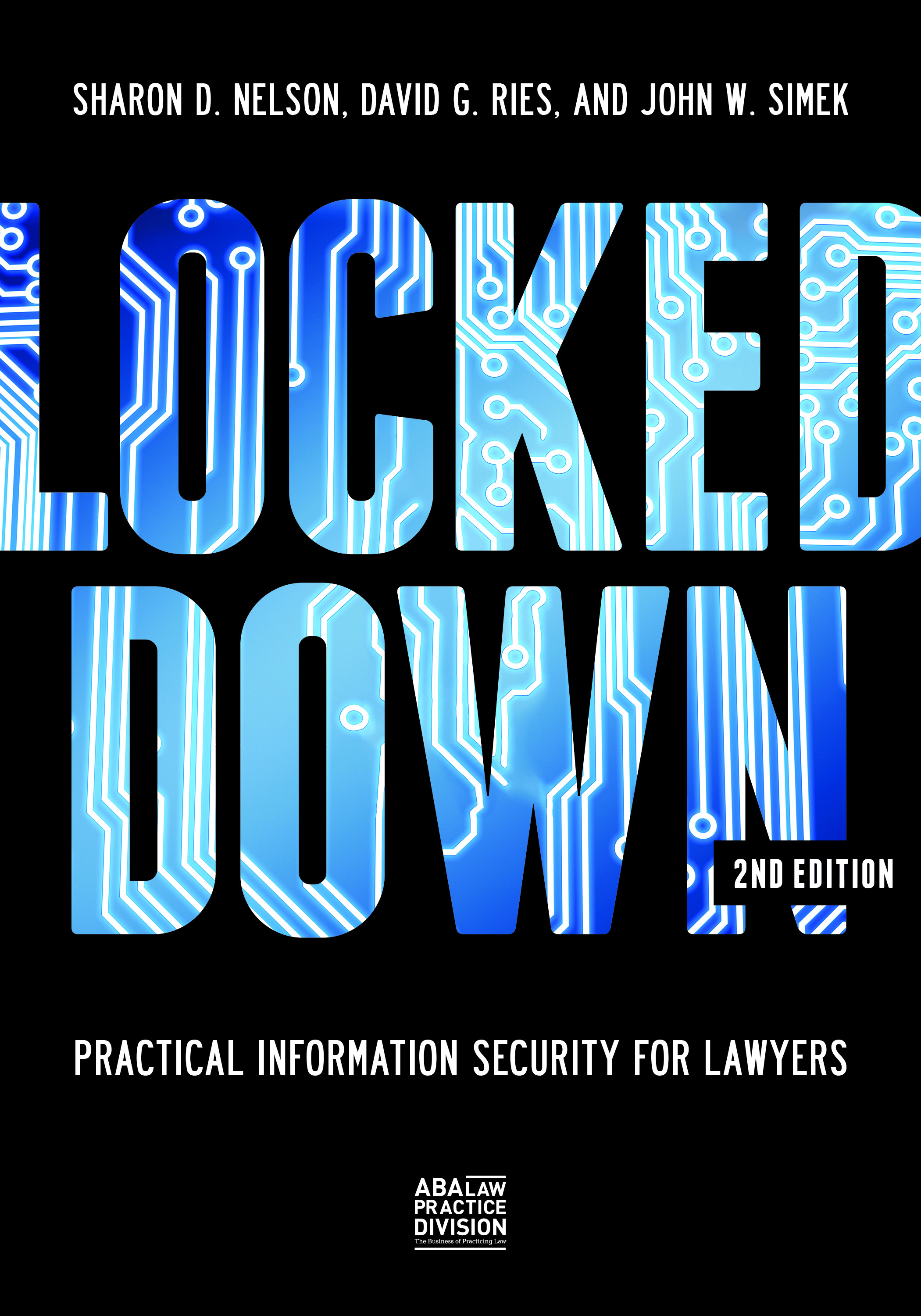 Locked Down: Practical Information Security for Lawyers, Second Edition