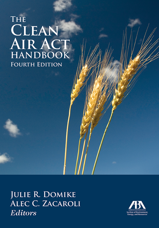 The Clean Air Act Handbook, Fourth Edition