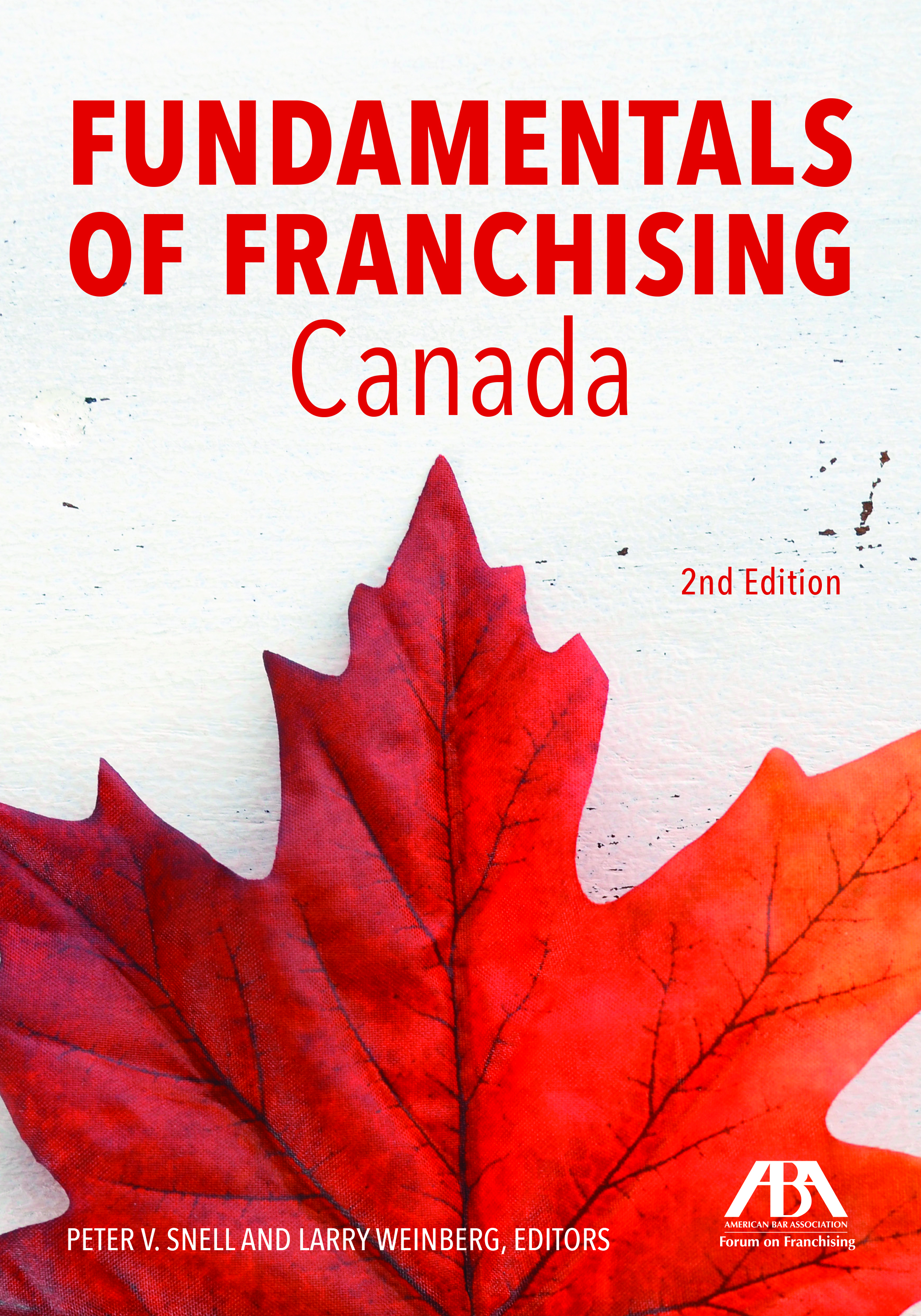 Fundamentals of Franchising - Canada, Second Edition