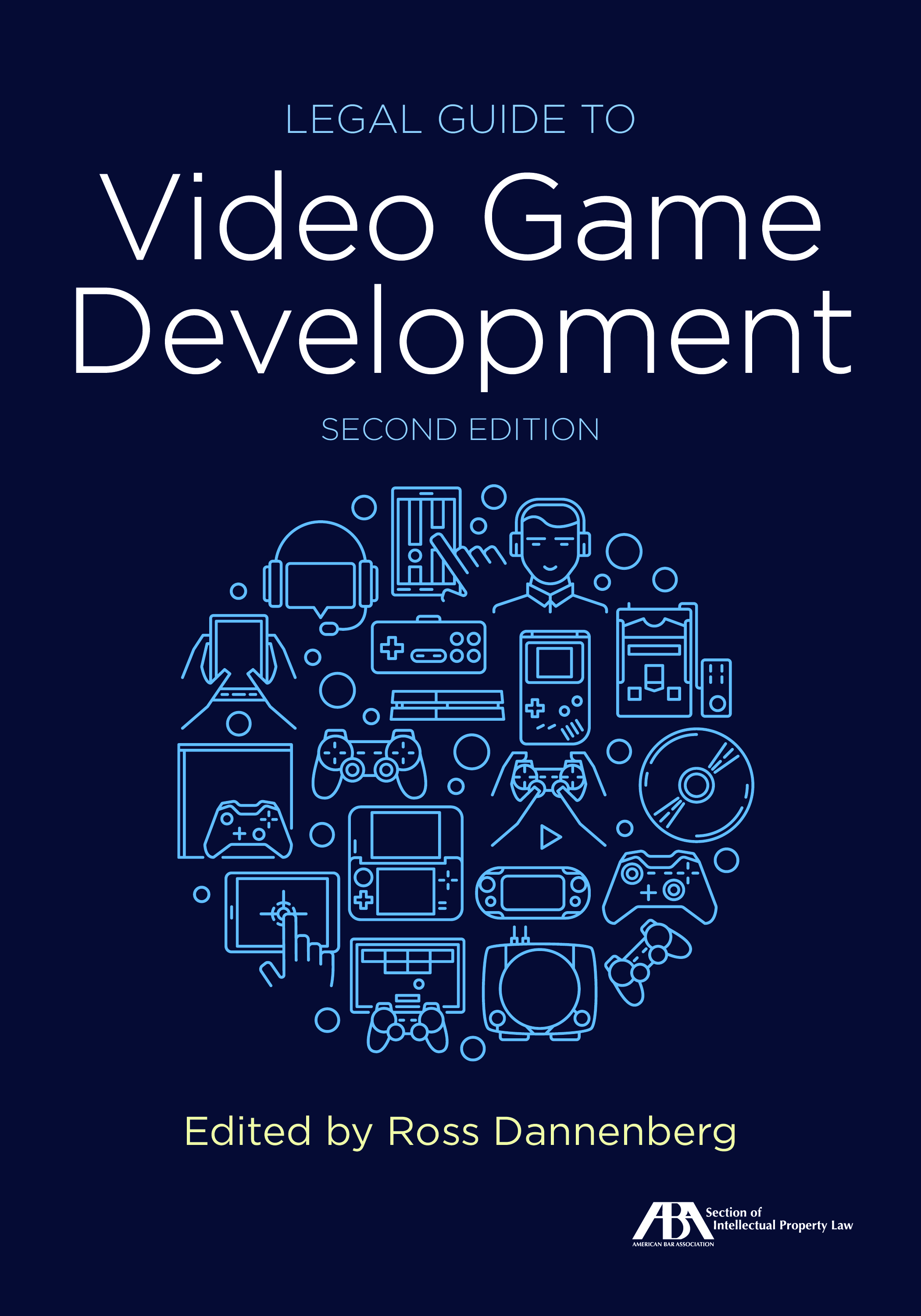 Legal Guide to Video Game Development, Second Edition