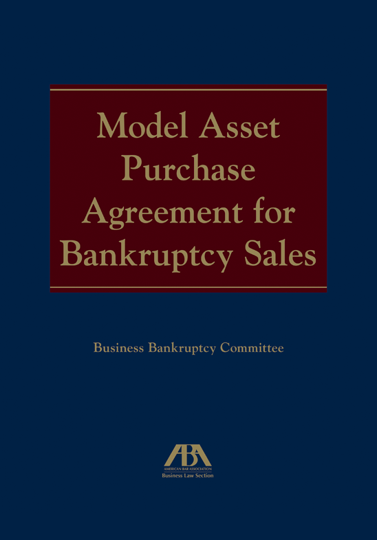 Model Asset Purchase Agreement for Bankruptcy Sales