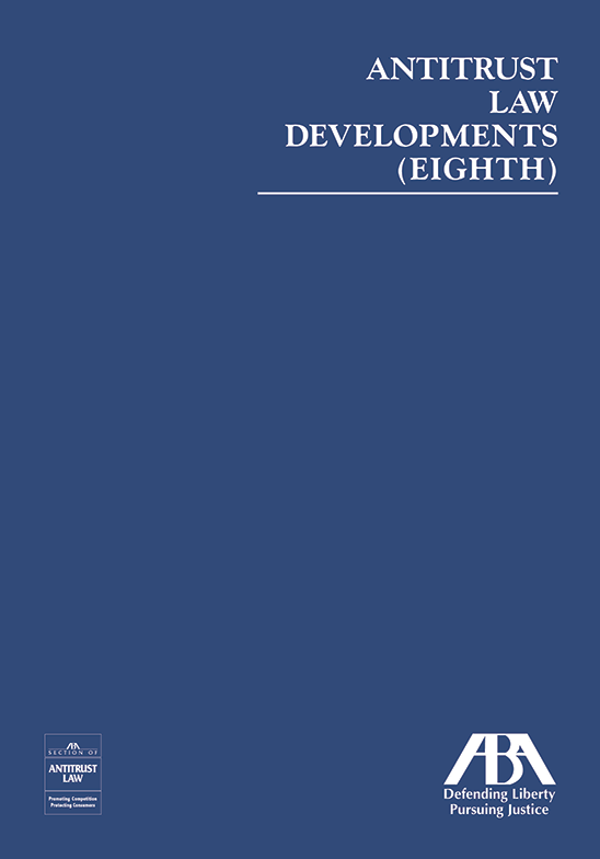 Antitrust Law Developments (Eighth)