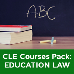Education Law: 3-Course CLE Package (On-Demand CLE)