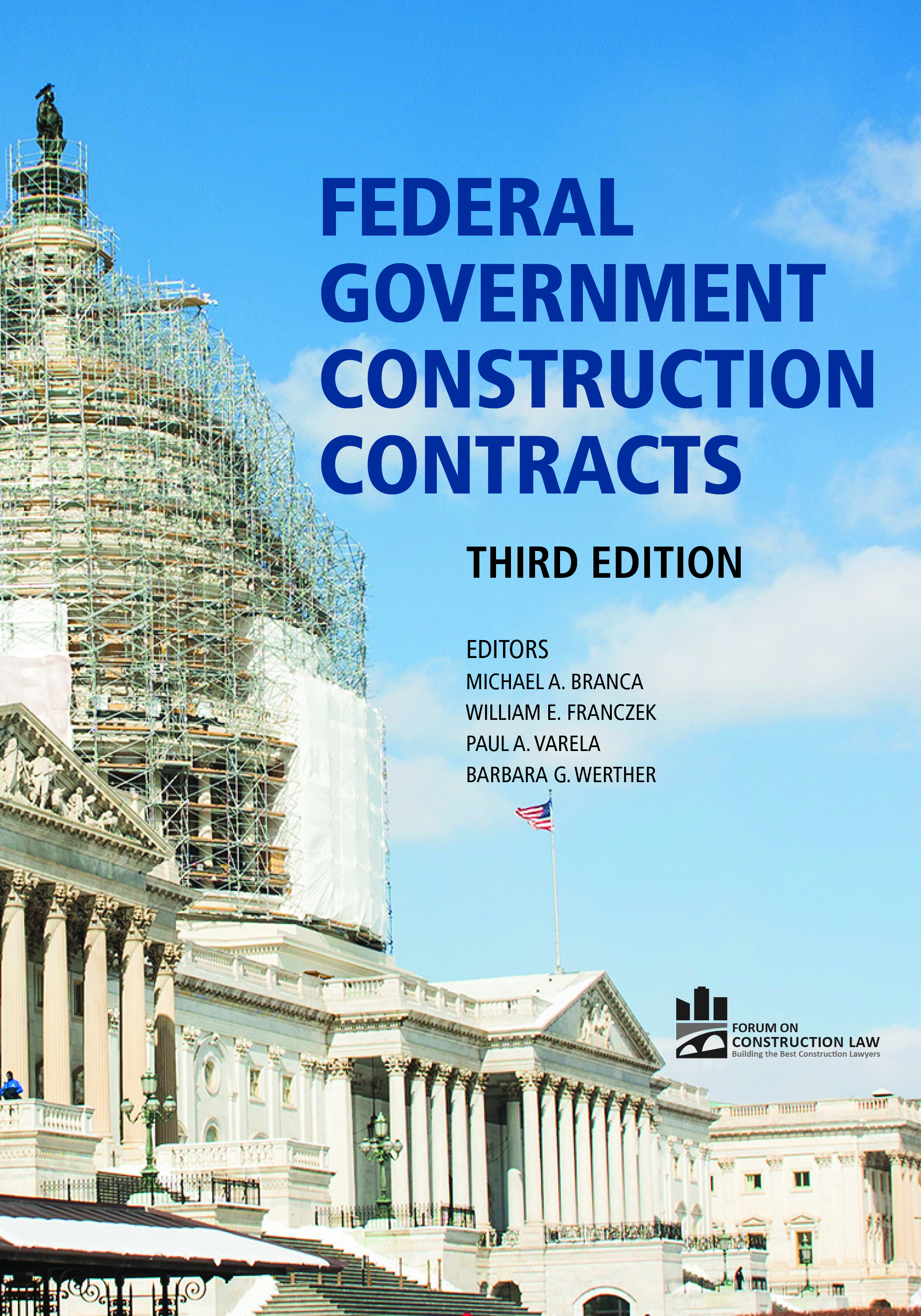 Federal Government Construction Contracts, Third Edition