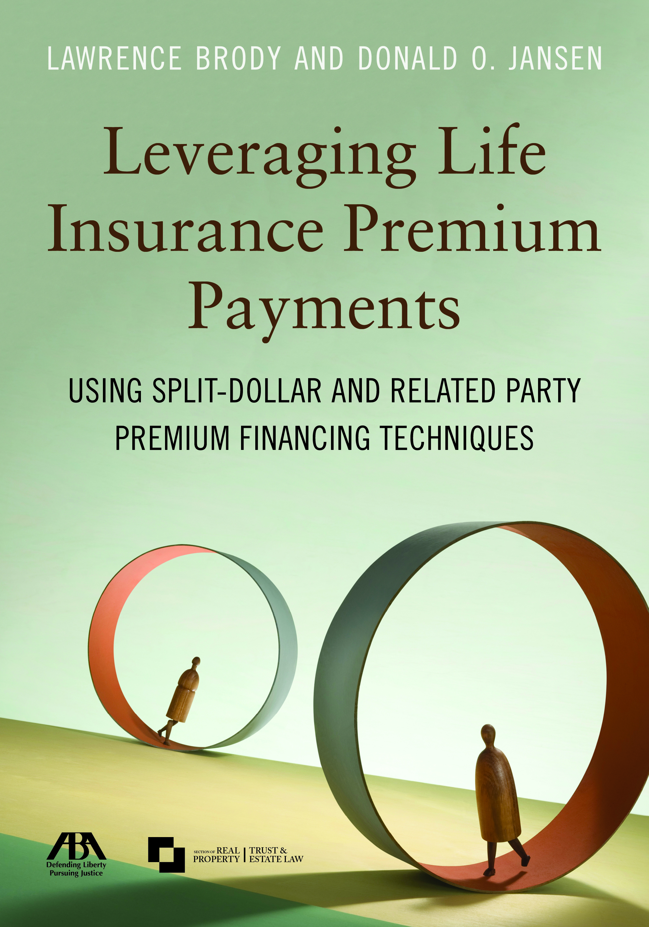 Leveraging Life Insurance Premium Payments: Using Split-Dollar and Related Party Premium Financing Techniques