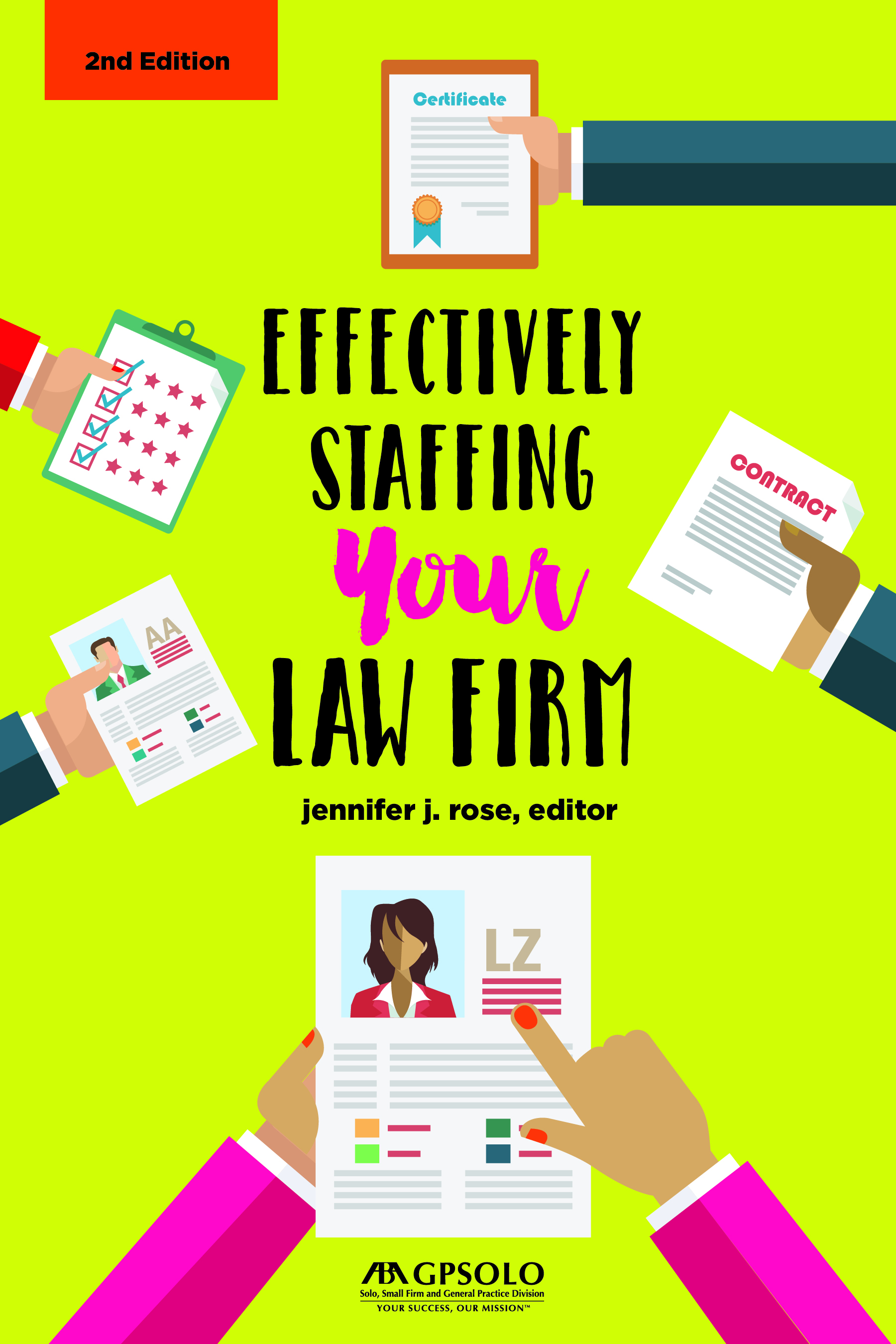 Effectively Staffing Your Law Firm, 2nd Edition