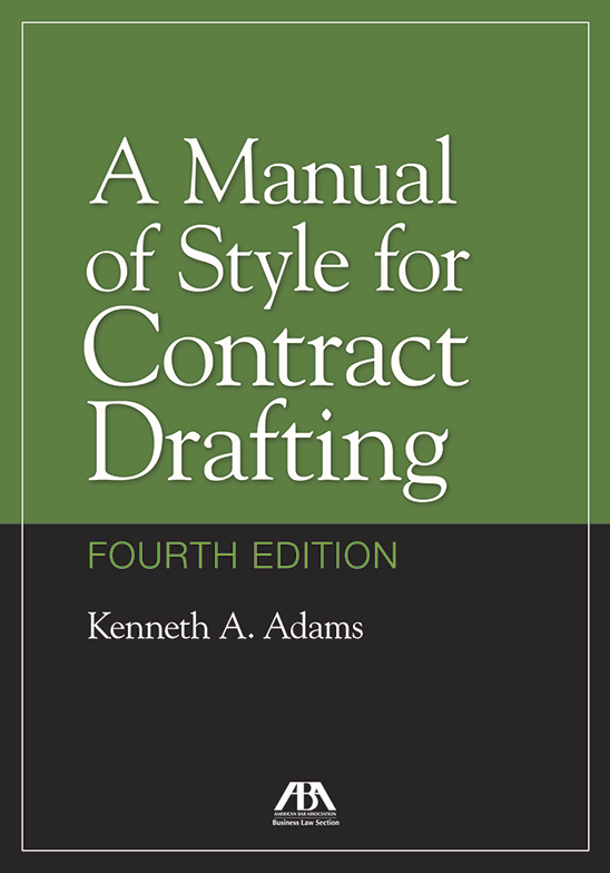 A Manual Of Style For Contract Drafting Fourth Edition