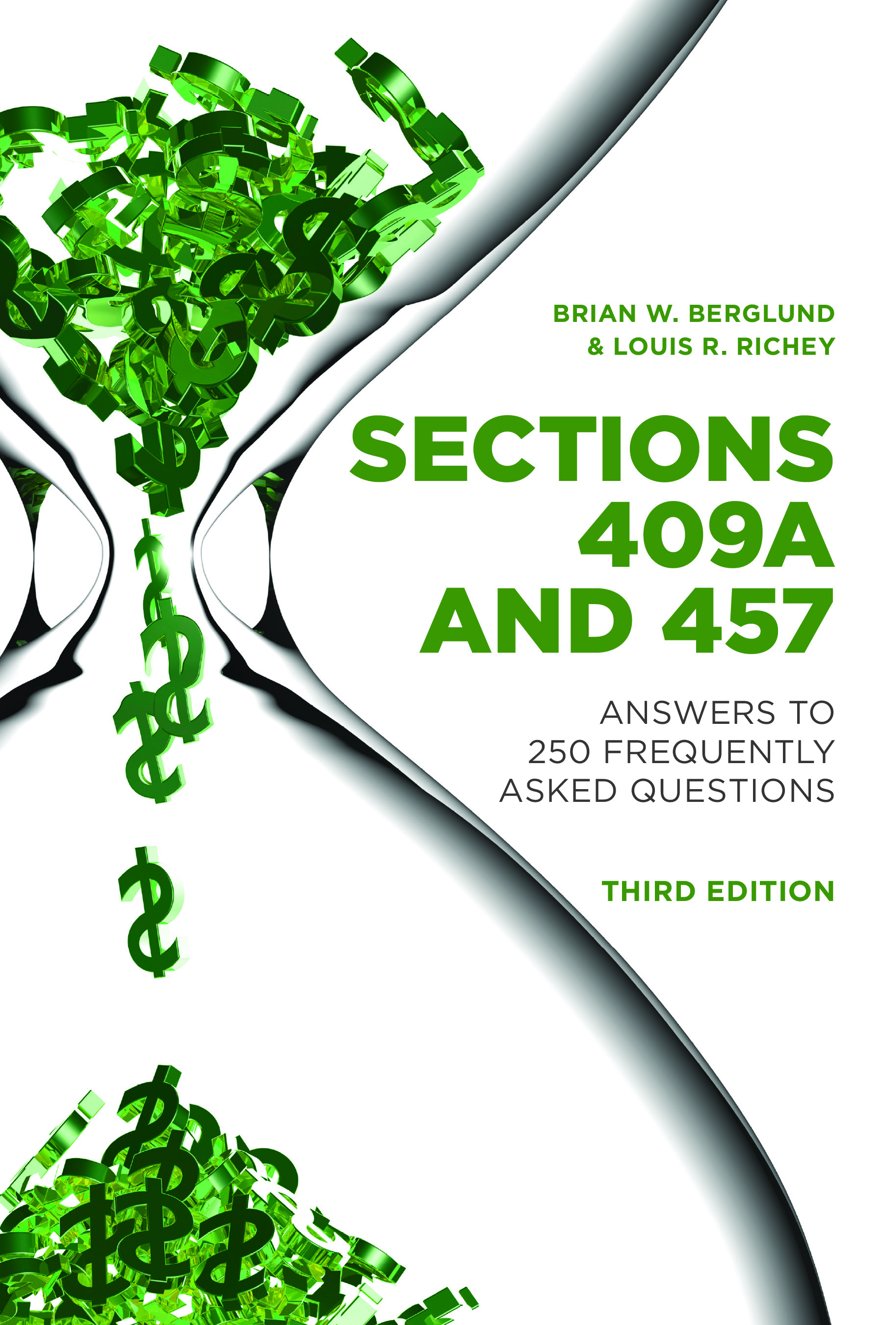 Sections 409A and 457: Answers to 250 Frequently Asked Questions