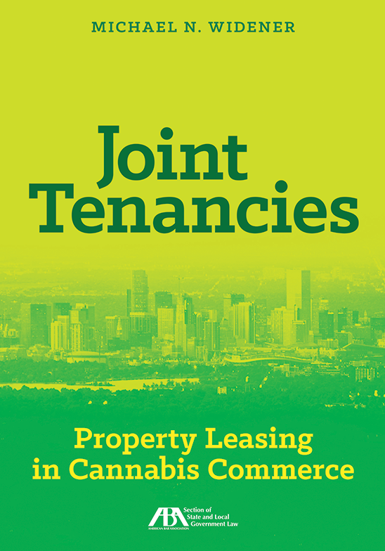 Joint Tenancies: Property Leasing in Cannabis Commerce