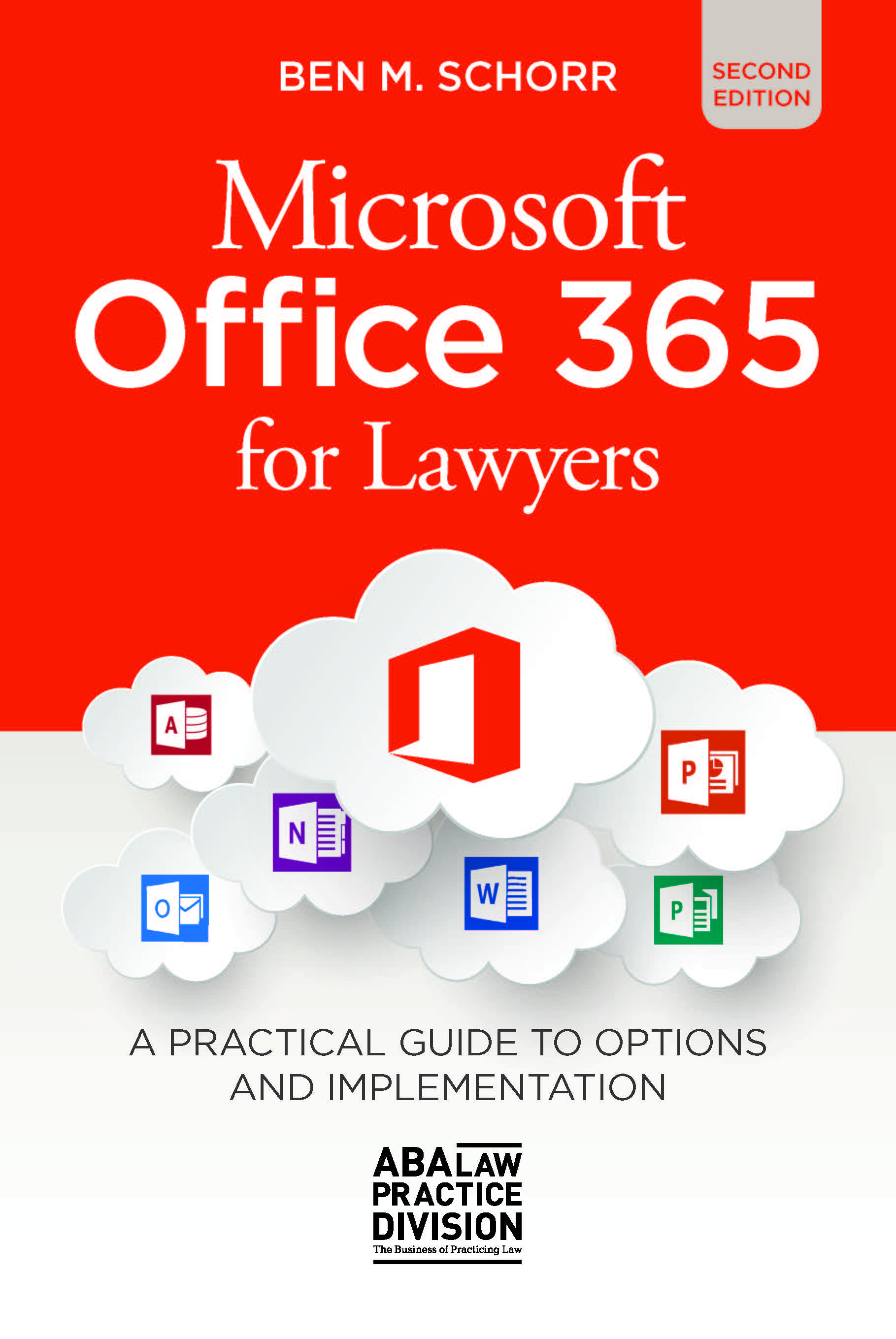 Microsoft Office 365 for Lawyers, Second Edition