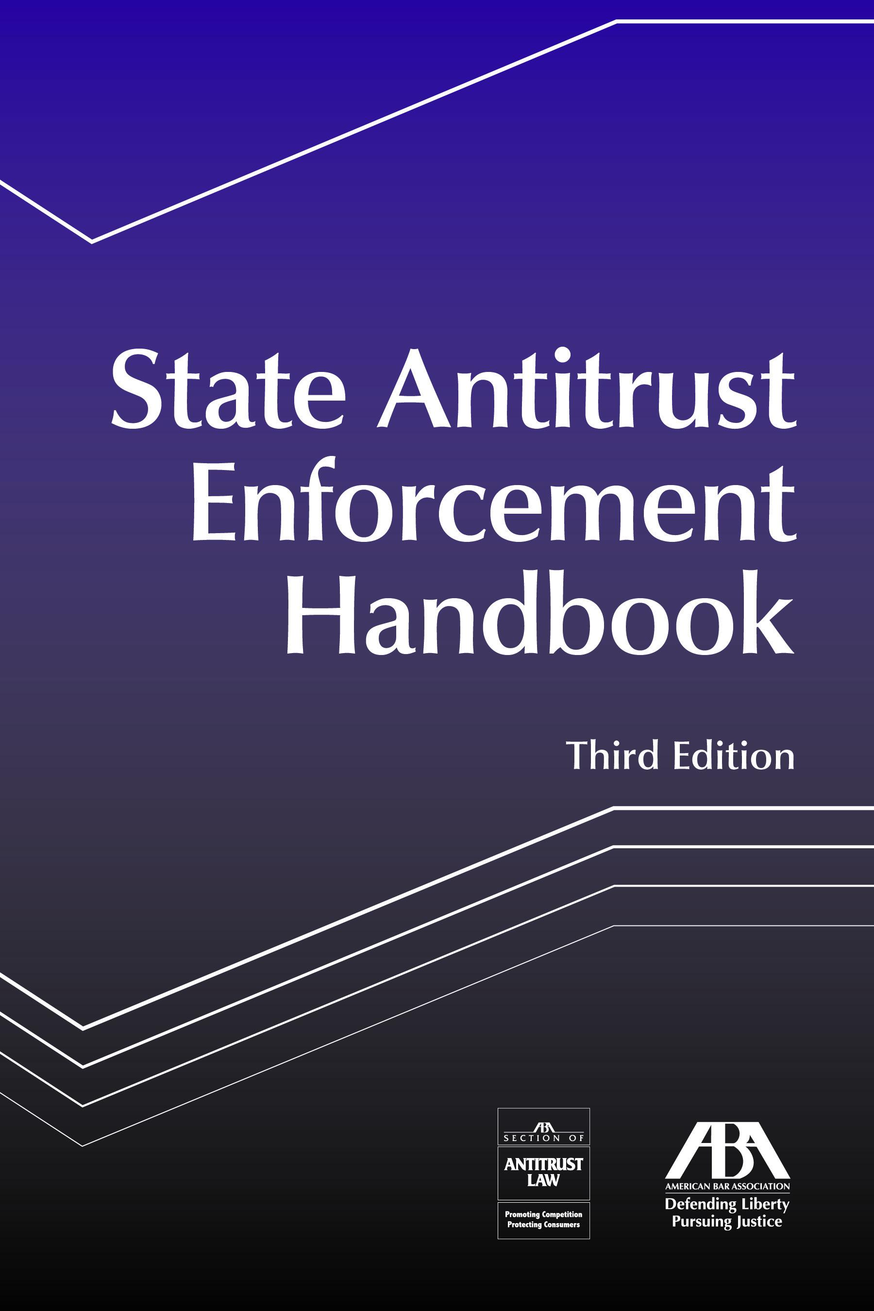 State Antitrust Enforcement Handbook, Third Edition