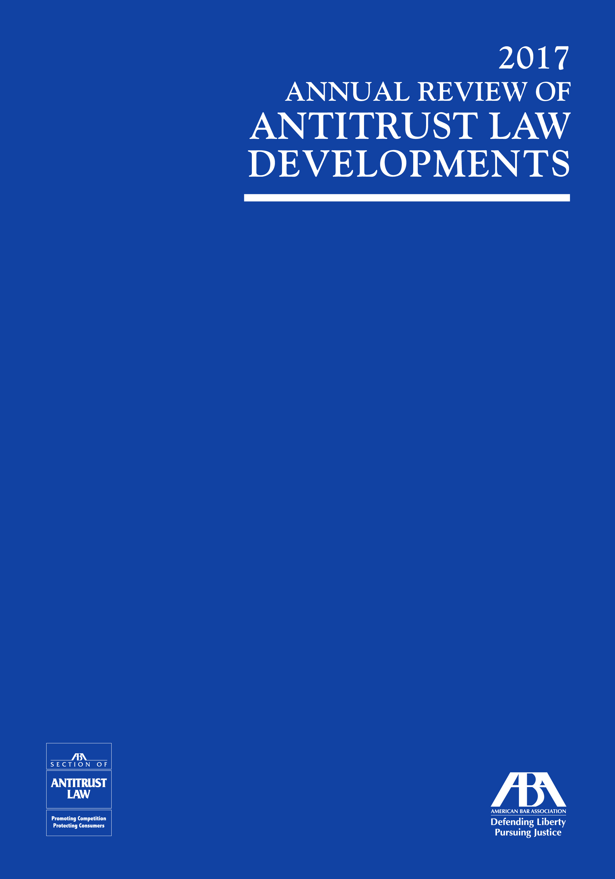 2017 Annual Review of Antitrust Law and Development