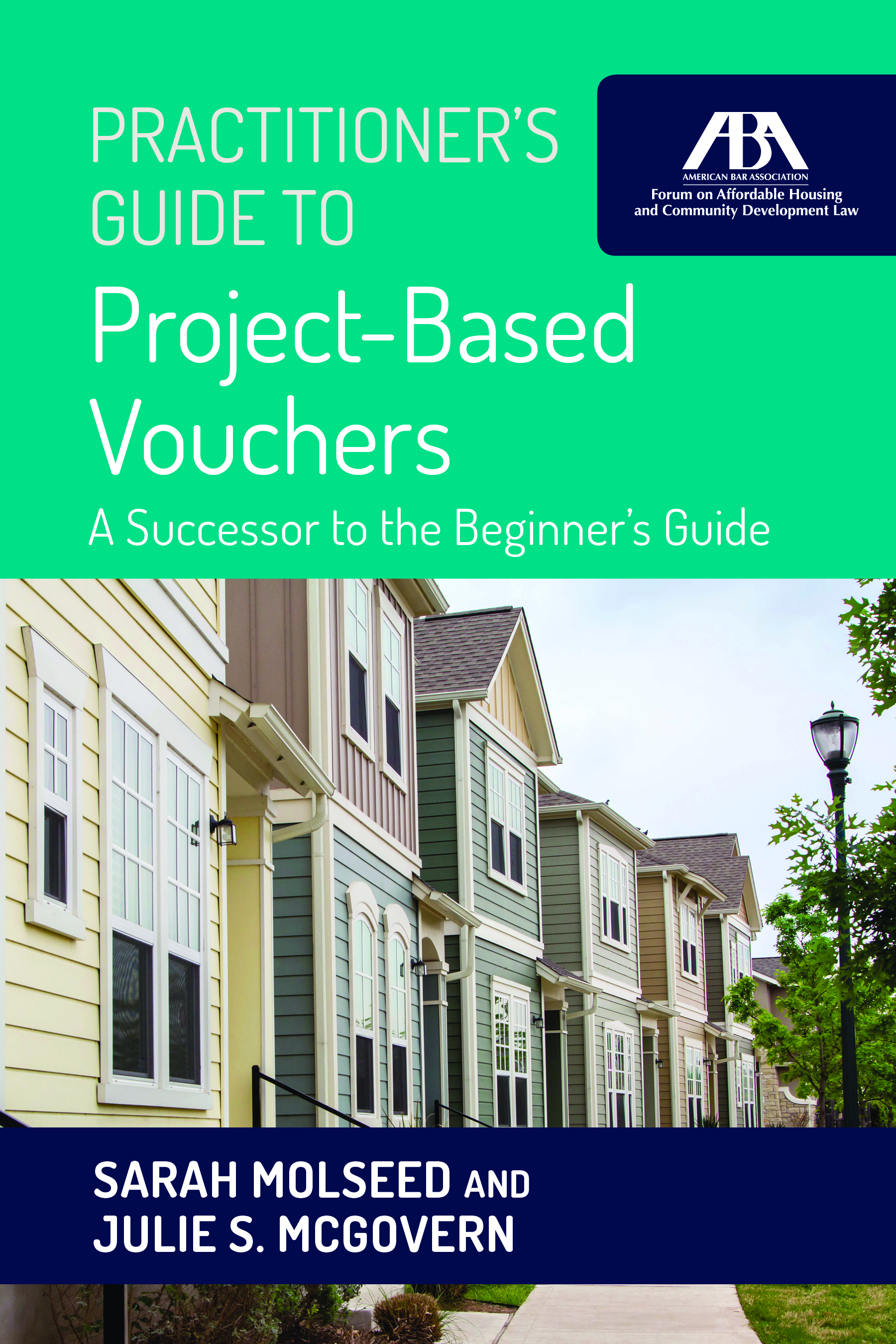 Practitioner's Guide to Project-Based Vouchers, Second Edition