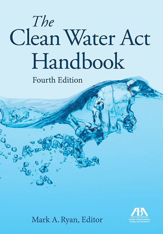 The Clean Water Act Handbook, Fourth Edition
