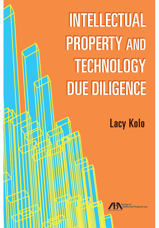 Intellectual Property and Technology Due Diligence