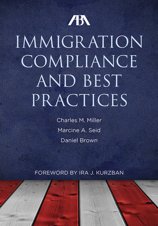 ABA Immigration Compliance and Best Practices