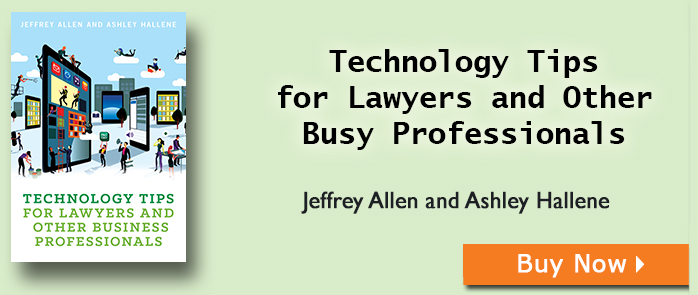 Technology Tips for Lawyers and Other Busy Professionals