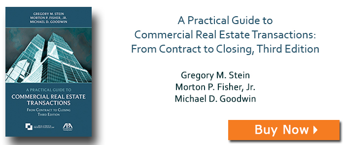 A Practical Guide to Commercial Real Estate Transactions: From Contract to Closing, Third Edition