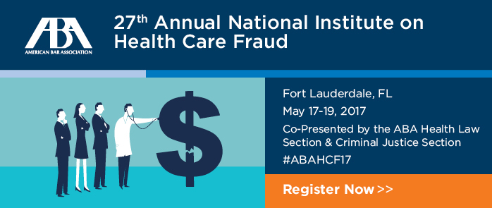 27th Annual National Institute on Health Care Fraud