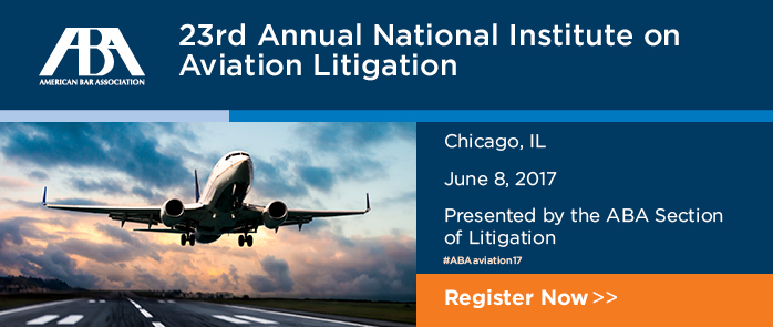 23rd Annual National Institute on Aviation Litigation