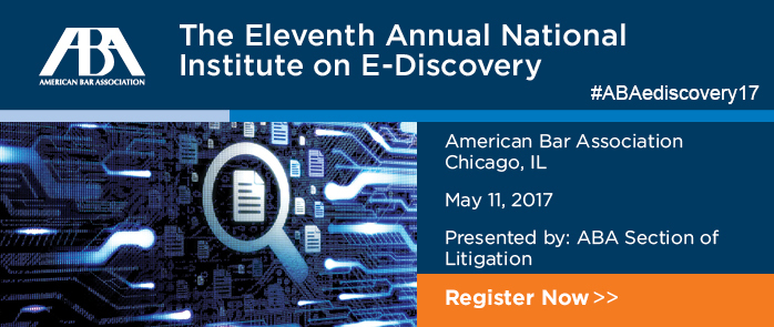 Eleventh Annual National Institute on E-Discovery