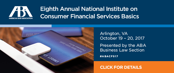 Eighth Annual National Institute on Consumer Financial Services Basics