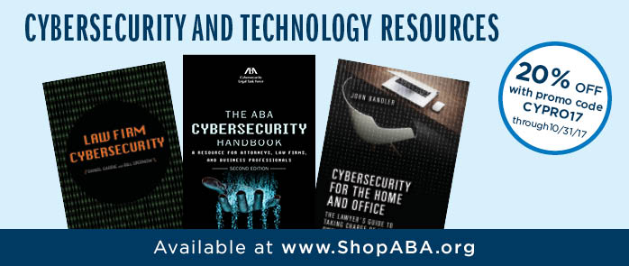 Cybersecurity & Technology Resources: 20% off with promo code CYPRO17. Good through 10/31/17.