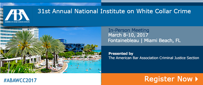 31st Annual National Institute on White Collar Crime